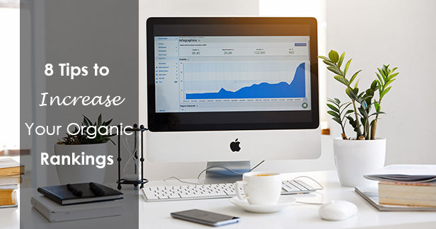 8 Tips to Increase Your Organic Ranking